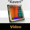 AMD'den CPU-GPU çözümü: Kaveri