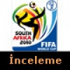 2010 FIFA World Cup South Africa İnceleme