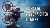 Bu Hafta Vizyona Giren Filmler : 18 Eylül