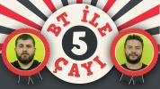 BT ile 5 Çayı #50 Android Güncellemeleri