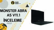 Monster Abra A5 V11.1 inceleme