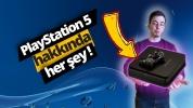 PlayStation 5 fiyatı ve özellikleri hakkında her şey!