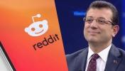 İBB Başkanı İmamoğlu Reddit hesabı açtı!