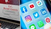 Sosyal medya yasası Resmi Gazete'de! Yürürlüğe girdi!