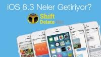 iOS 8.3 Neler Getiriyor?