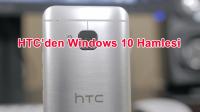 Windows 10'lu One M9 Gelebilir