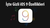 iOS 9 Bilinmeyen Özellikleri