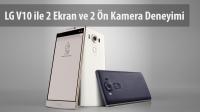 LG V10 Tanıtıldı, İşte Özellikleri