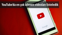 YouTube'da En Çok İzlenen 10 Video!