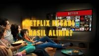 Netflix Nedir? Nasıl Kullanılır? – Rehber