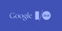 Google I/O 2016'da Neler Tanıtılacak?