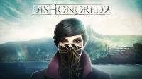 Dishonored 2'nin ücretsiz sürümü yayınlandı!
