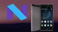Huawei için Android Nougat dağıtımı başladı!
