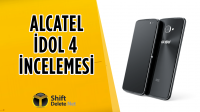 Alcatel Idol 4 inceleme