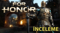 For Honor inceleme