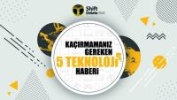 Kaçırmamanız gereken 5 teknoloji haberi 1 Nisan
