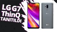 LG G7 ThinQ tanıtıldı! – Video!
