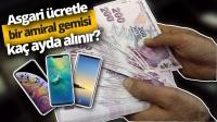 Yeni asgari ücretle alınabilecek akıllı telefonlar (Video)