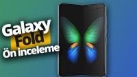 Katlanabilir telefon Galaxy Fold ön inceleme (Video)