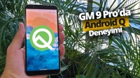GM 9 Pro'ya Android Q Beta kurduk!