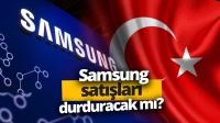 Samsung Türkiye'de satışları durduracak mı? (Video)