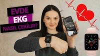 Saatle EKG çektik: Apple Watch EKG özelliği!