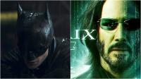 The Batman için kötü, The Matrix 4 için iyi haber!
