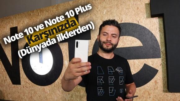 Galaxy Note 10 ve Note 10 Plus ön inceleme