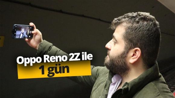 Oppo Reno 2Z ile 1 gün vLog!