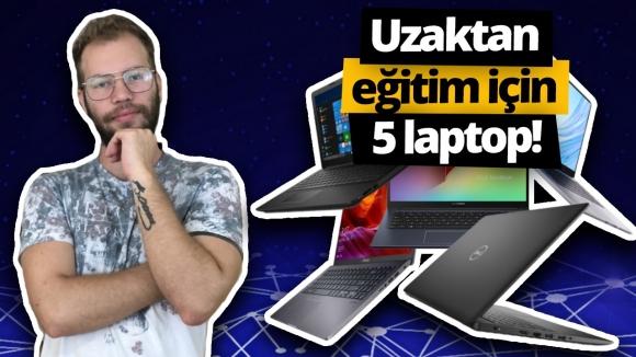 Uzaktan eğitim için en iyi 5 laptop!